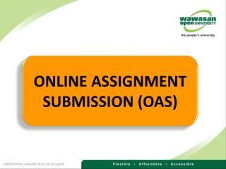 ONLINE ASSIGNMENT SUBMISSION (OAS)