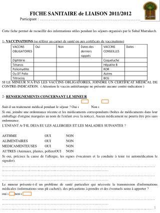 FICHE SANITAIRE de LIAISON 2011/2012 Participant : ��������������������������..