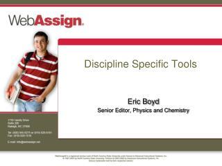 Discipline Specific Tools