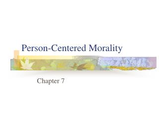 Person-Centered Morality