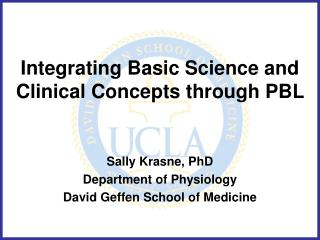Integrating Basic Science and Clinical Concepts through PBL