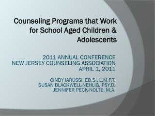 Counseling Programs that Work for School Aged Children & Adolescents