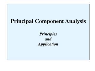 Principal Component Analysis Principles  and  Application