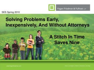 Solving Problems Early, Inexpensively, And Without Attorneys