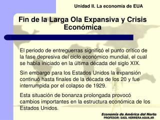 Fin de la Larga Ola Expansiva  y Crisis Económica