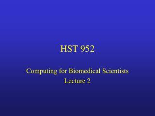 HST 952