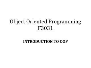 Object Oriented Programming F3031