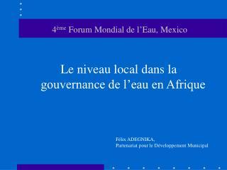 4 ème  Forum Mondial de l'Eau, Mexico