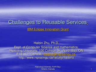 Challenges to Reusable Services -IBM Eclipse Innovation Grant