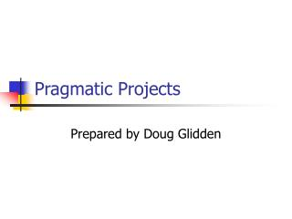 Pragmatic Projects