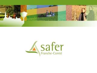 La Safer, d�finition et contexte