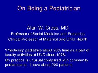 On Being a Pediatrician