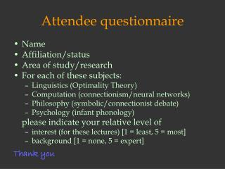 Attendee questionnaire