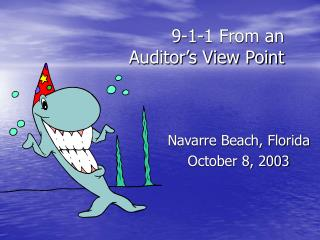 9-1-1 From an  Auditor's View Point