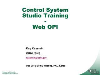 Control System Studio Training - Web OPI