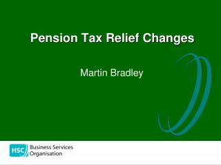 Pension Tax Relief Changes