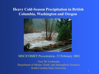 Heavy Cold-Season Precipitation in British Columbia, Washington and Oregon