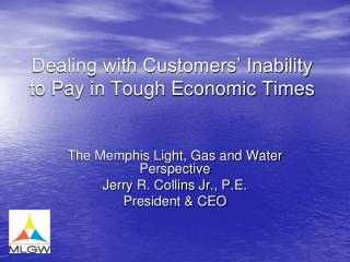 Dealing with Customers� Inability to Pay in Tough Economic Times