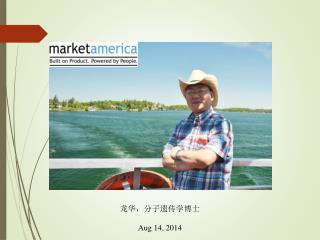 龙华,分子遗传学 博士 Aug 14, 2014
