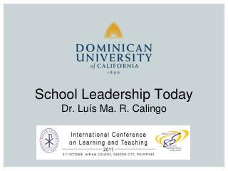 School Leadership Today Dr. Lu s Ma. R. Calingo
