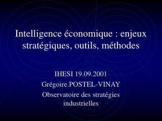 Intelligence économique : enjeux stratégiques, outils, méthodes