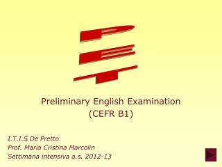 Preliminary English Examination ( CEFR B1 )