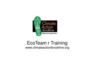 EcoTeam r Training climateactionbrookline
