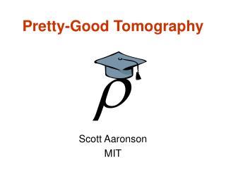 Pretty-Good Tomography