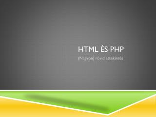 HTmL és  PHP