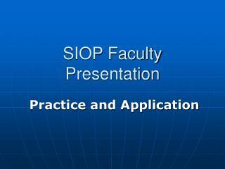 SIOP Faculty Presentation