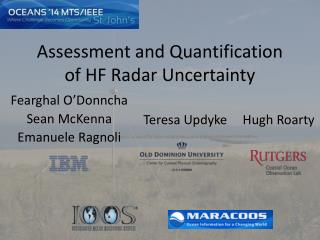 Assessment and Quantification of HF Radar Uncertainty