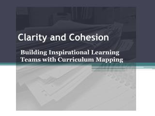 Clarity and Cohesion