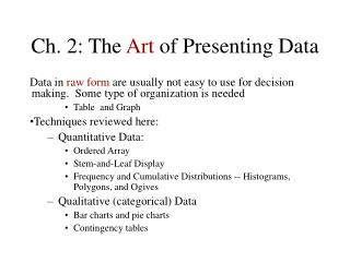 Ch. 2: The  Art  of Presenting Data