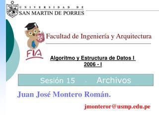 Algoritmo y Estructura de Datos I  2006 - I