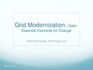 Grid Modernization:  Data - Essential Elements for Change