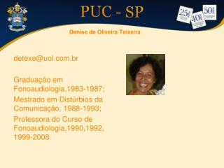 Denise de Oliveira Teixeira