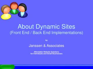 About Dynamic Sites (Front End / Back End Implementations)
