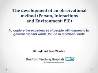 The development of an observational method (Person, Interactions  and Environment: PIE)