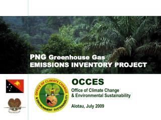 PNG  Greenhouse Gas  EMISSIONS INVENTORY PROJECT