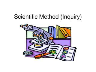 Scientific Method (Inquiry)