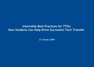 Internship Best Practices for TTOs: How Students Can Help Drive Successful Tech Transfer