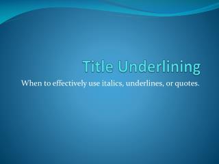 Title Underlining