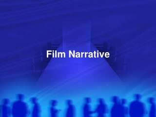 Film Narrative