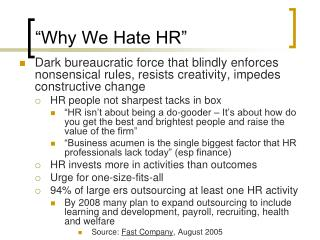 """Why We Hate HR"""