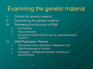 Examining the genetic material