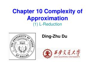 Chapter 10 Complexity of Approximation (1) L-Reduction