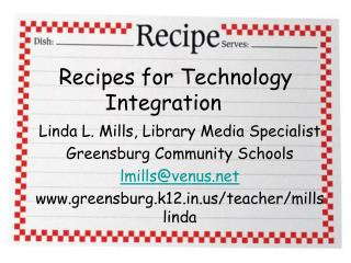 Recipes for Technology Integration