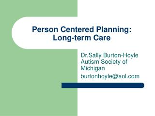 Person Centered Planning: Long-term Care