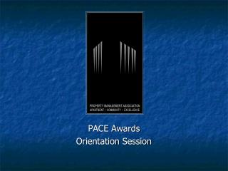 PACE Awards Orientation Session