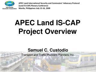 APEC Land IS-CAP Project Overview